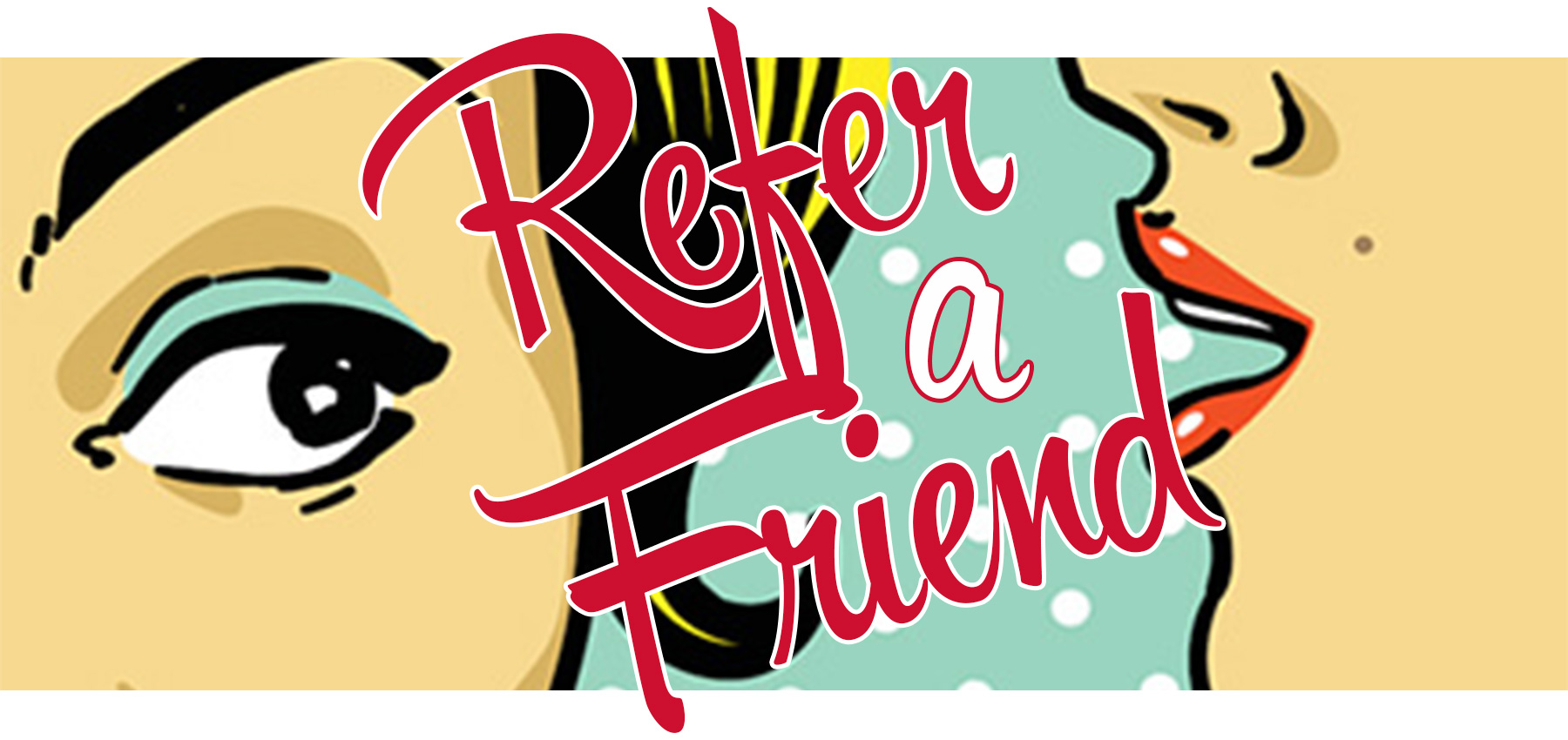 Refer-a-Friend-Website-Banner-white-boarder